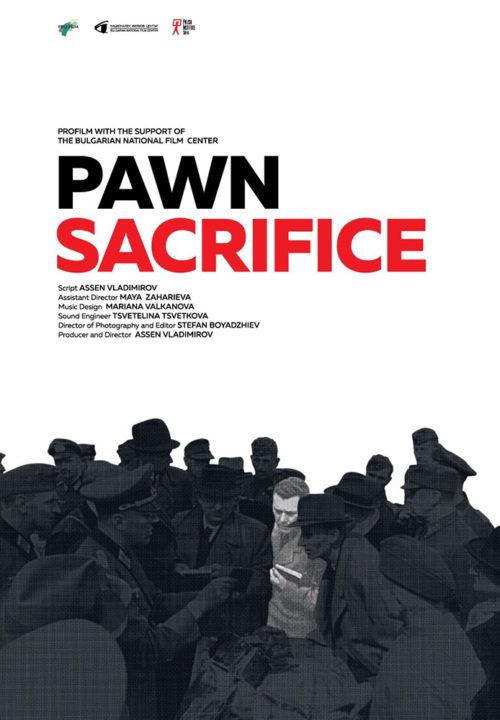 pawn sacrifice director assen vladimirov bulgaria 2018