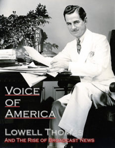 voice of america lowell thomas and the rise of broadcast news richard moulton usa 2017