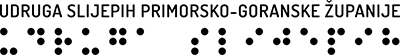 udruga slijepih primorsko goranska zupanija